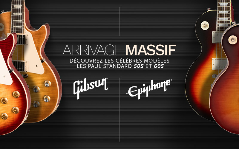 Arrivage massif Les Paul Gibson Epiphone